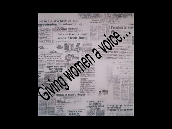 Giving women a voice…