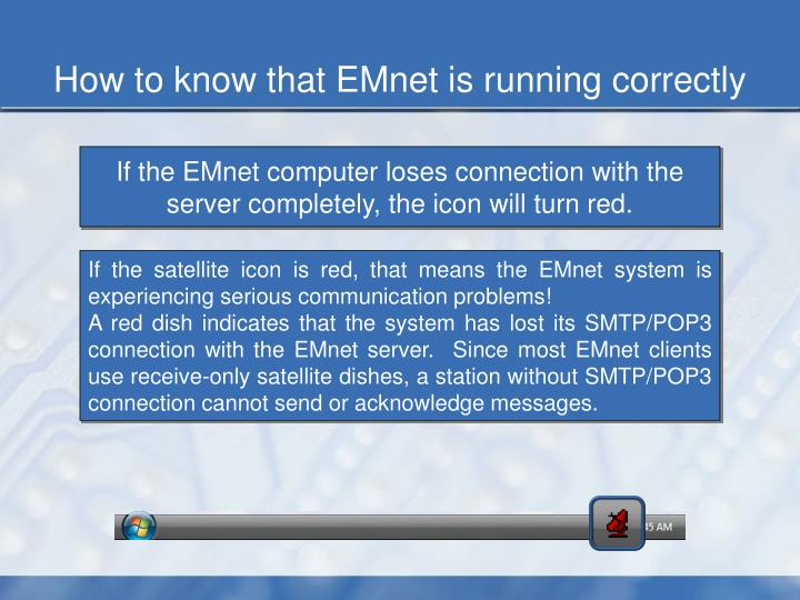 How to know that EMnet is running correctly