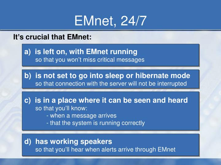 EMnet, 24/7