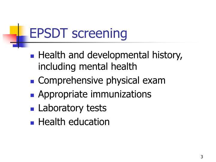EPSDT screening