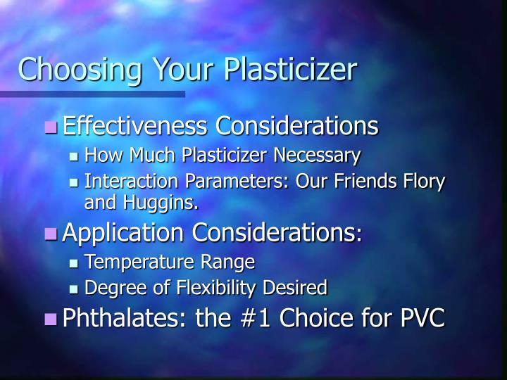 Choosing Your Plasticizer