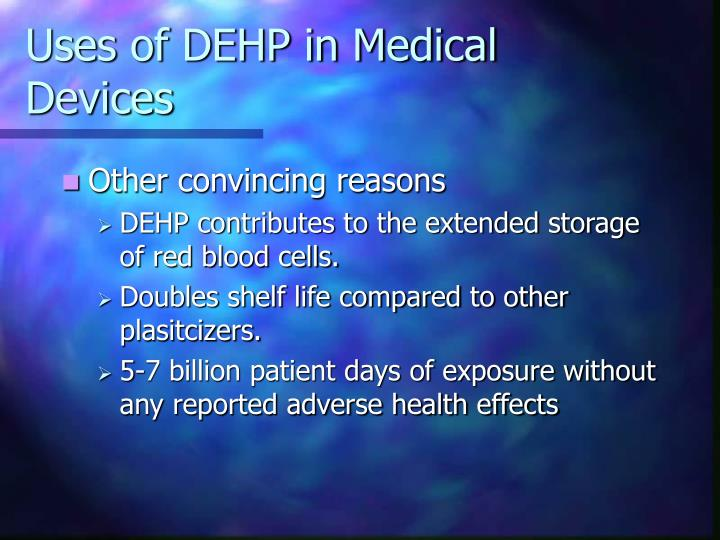 Uses of DEHP in Medical Devices