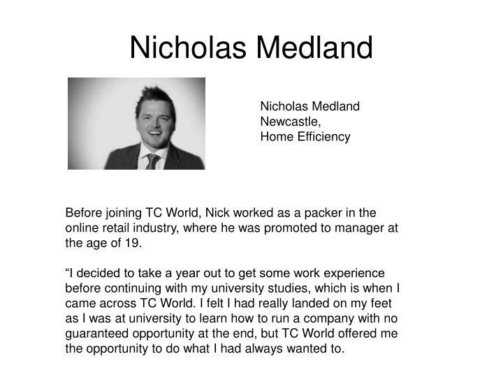 Nicholas Medland