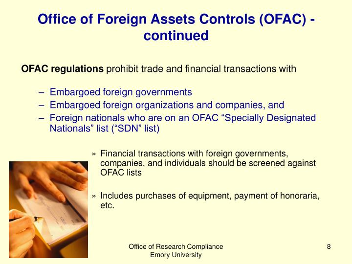 Office of Foreign Assets Controls (OFAC) - continued