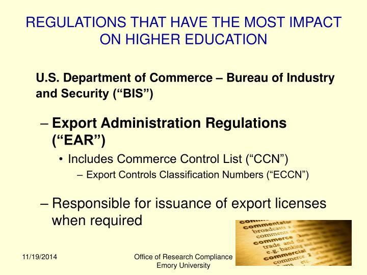 REGULATIONS THAT HAVE THE MOST IMPACT ON HIGHER EDUCATION