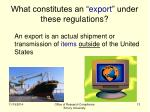 what constitutes an export under these regulations