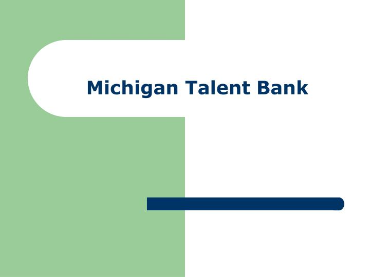 Michigan talent bank