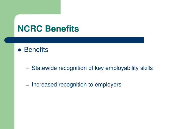 NCRC Benefits