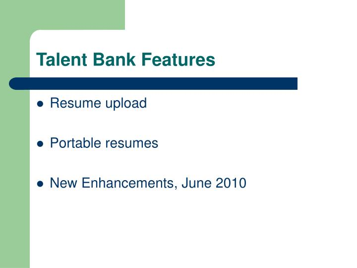 Talent Bank Features