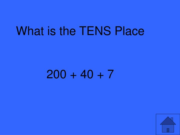 What is the TENS Place