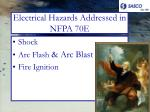 electrical hazards addressed in nfpa 70e