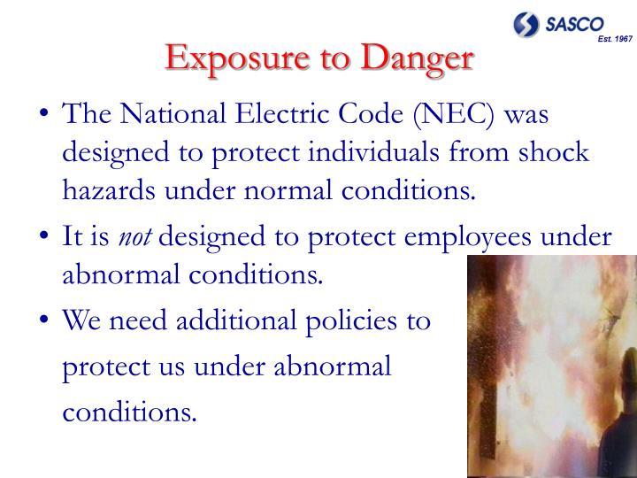 Exposure to Danger