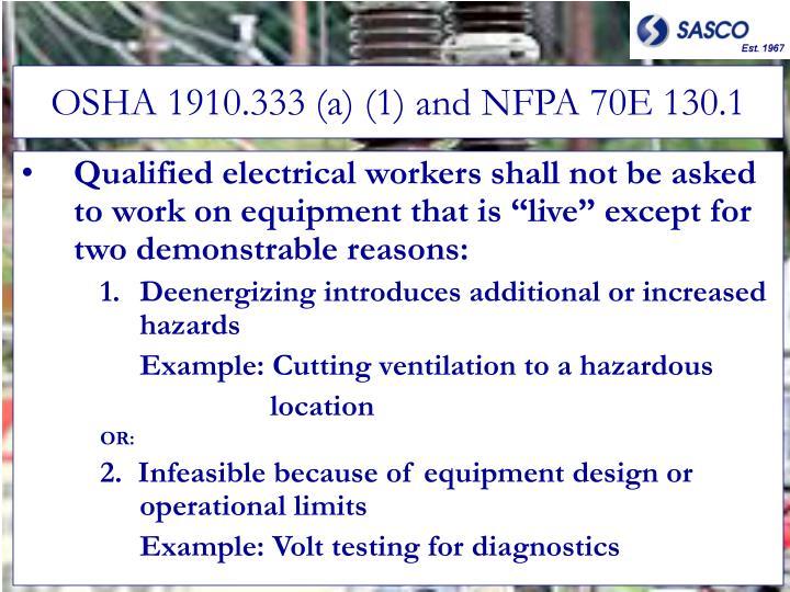 OSHA 1910.333 (a) (1) and NFPA 70E 130.1