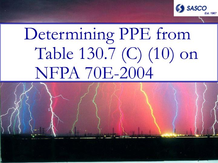 Determining PPE from Table 130.7 (C) (10) on NFPA 70E-2004