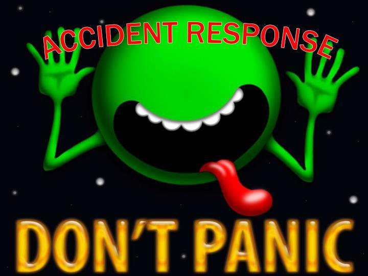 ACCIDENT RESPONSE