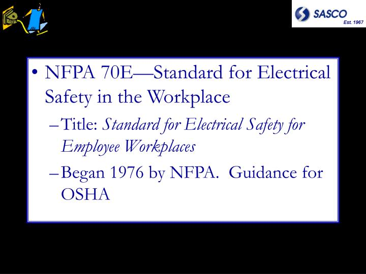 NFPA 70E—Standard for Electrical Safety in the Workplace