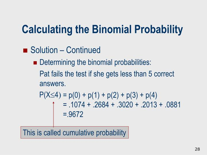 This is called cumulative probability