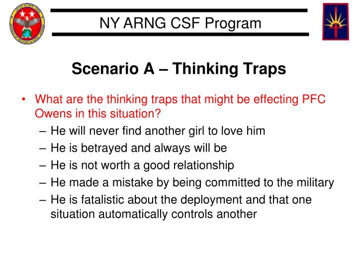 Scenario A – Thinking Traps