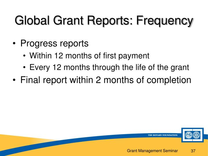 Global Grant Reports: Frequency