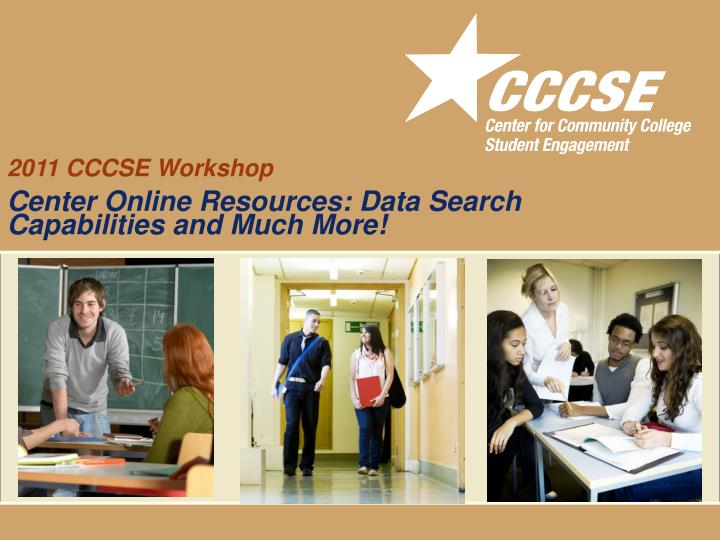 2011 CCCSE Workshop