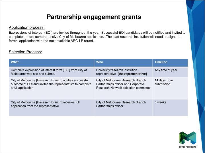 Partnership engagement grants