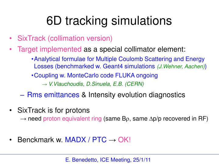 6D tracking simulations