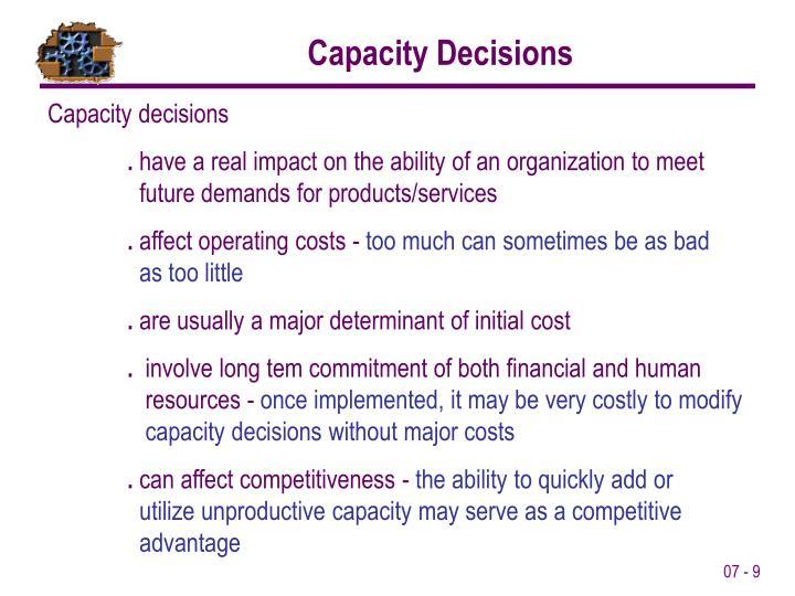 Capacity Decisions
