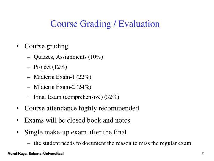 Course Grading / Evaluation