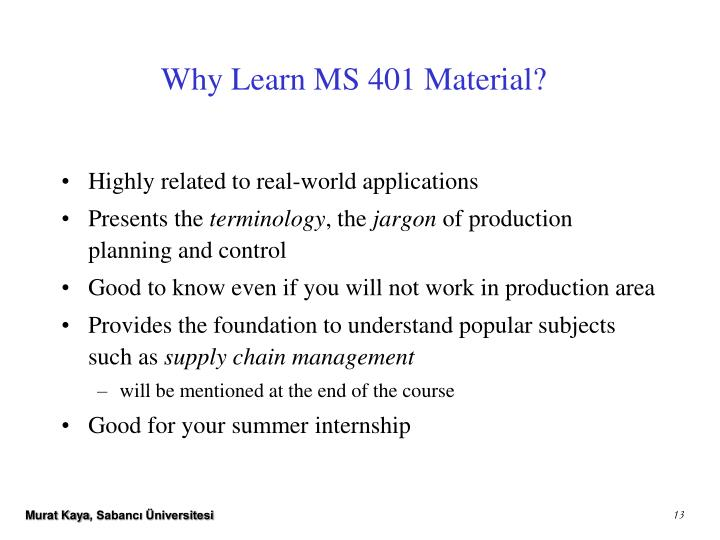Why Learn MS 401 Material?