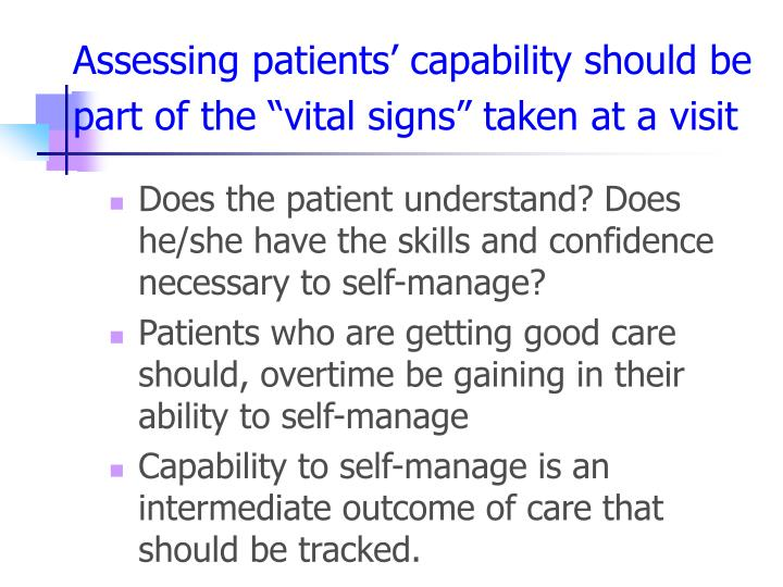 "Assessing patients' capability should be part of the ""vital signs"" taken at a visit"