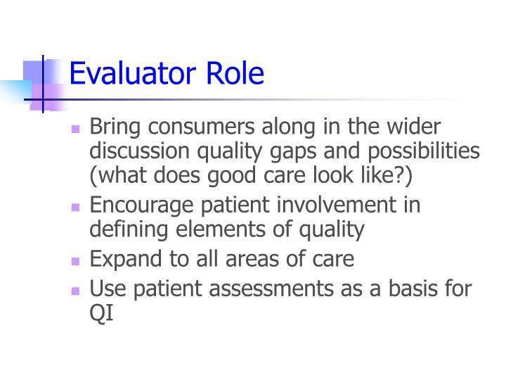 Evaluator Role