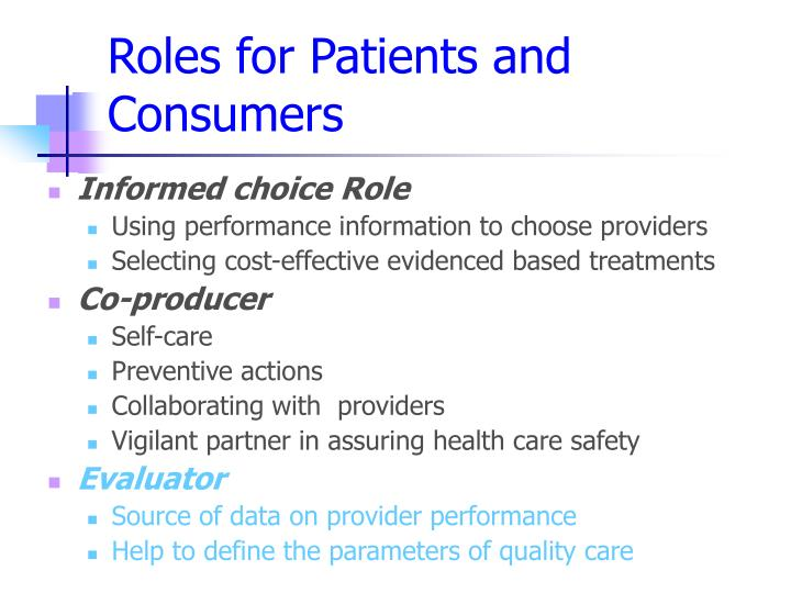Roles for Patients and Consumers
