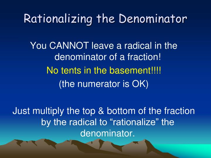 Rationalizing the Denominator