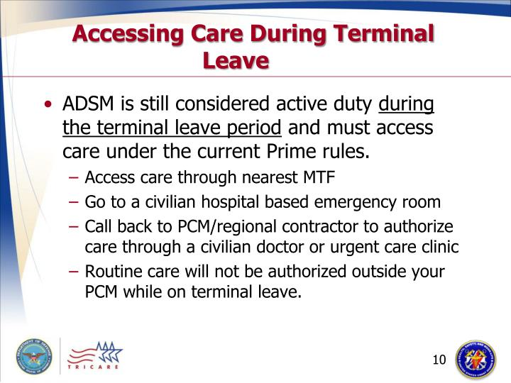 Accessing Care During Terminal Leave
