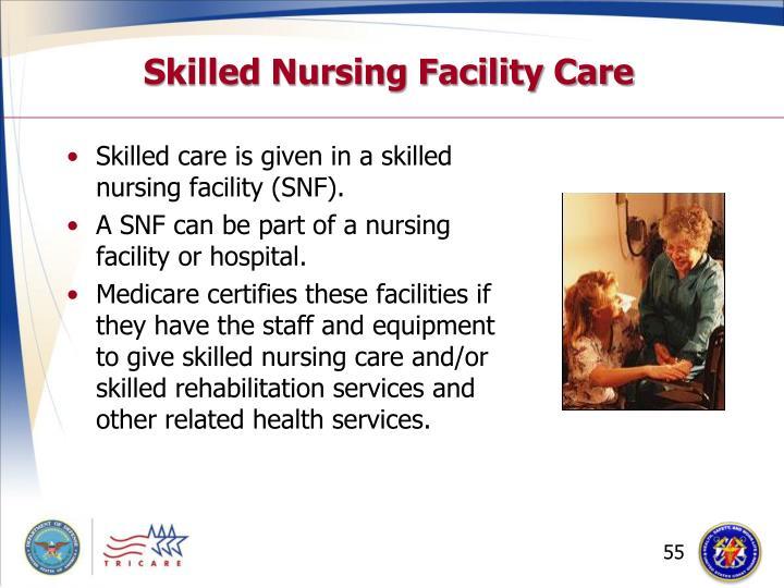 Skilled Nursing Facility Care