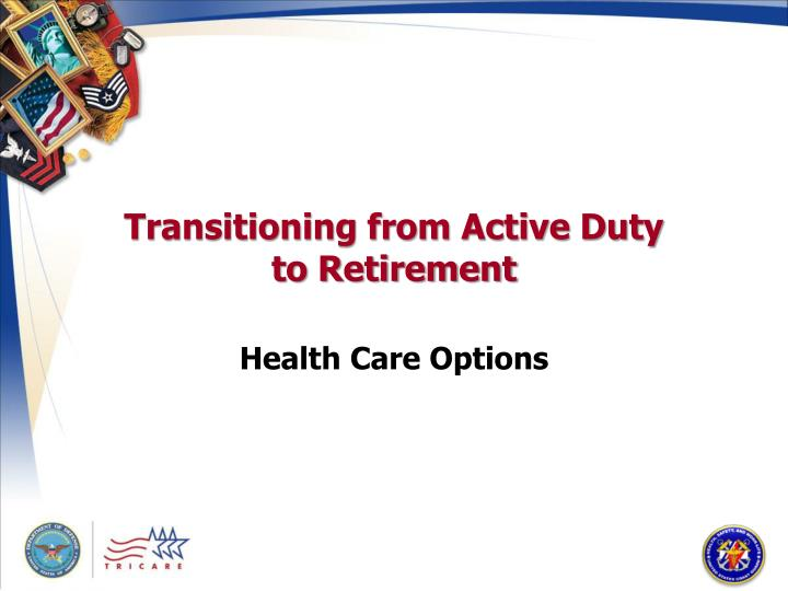 Transitioning from Active Duty