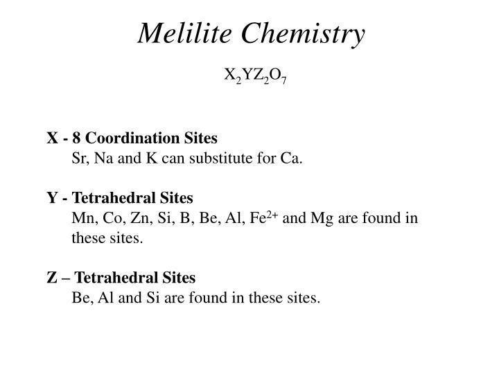 Melilite Chemistry