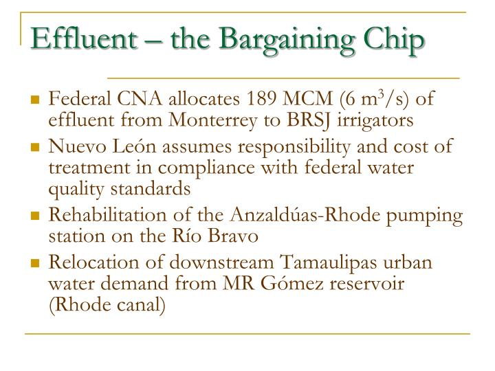 Effluent – the Bargaining Chip