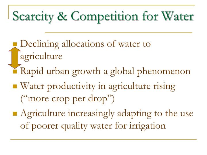 Scarcity & Competition for Water