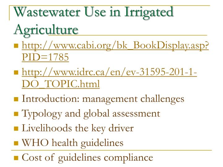 Wastewater Use in Irrigated Agriculture