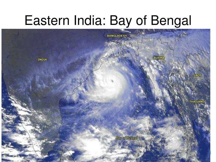 Eastern India: Bay of Bengal
