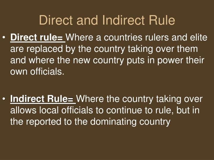 Direct and Indirect Rule