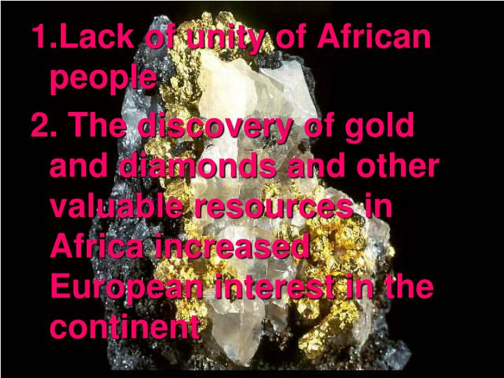 1.Lack of unity of African people