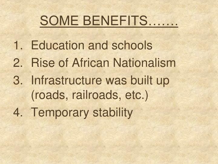 SOME BENEFITS…….