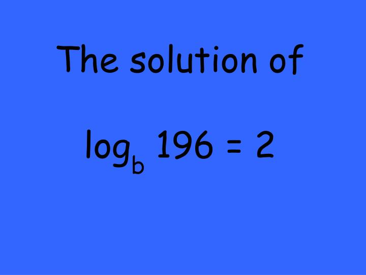 The solution of