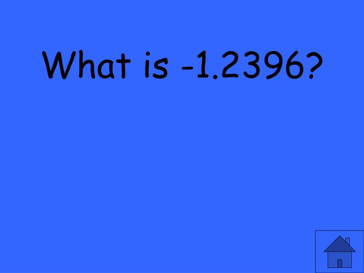 What is -1.2396?