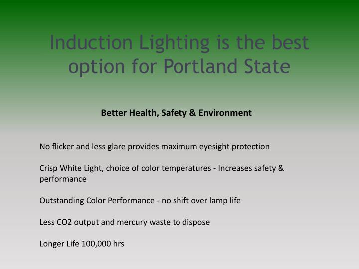 Induction Lighting is the best option for Portland State