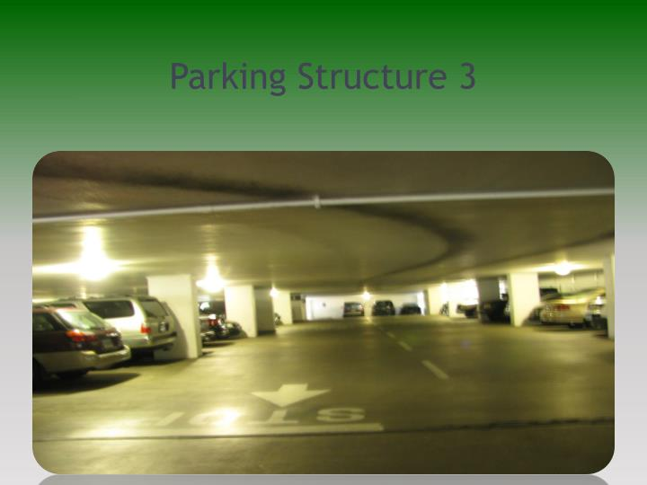 Parking Structure 3