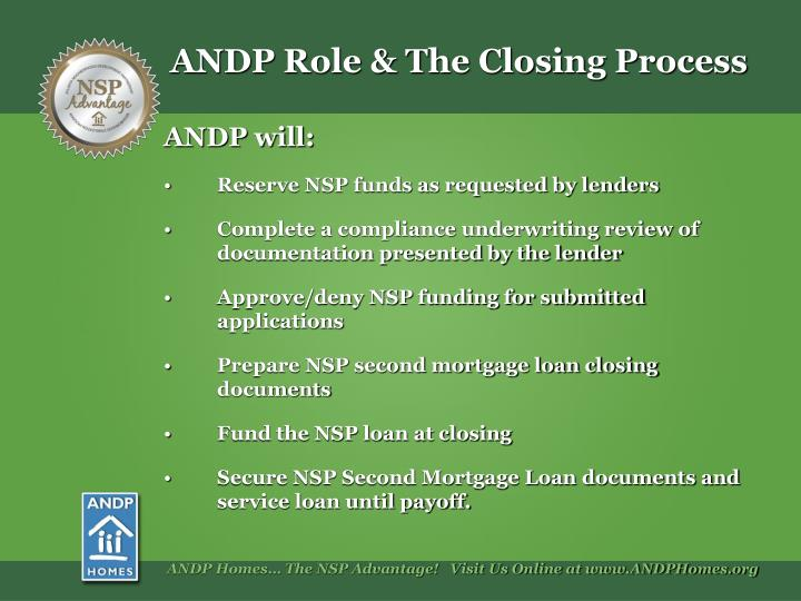ANDP Role & The Closing Process