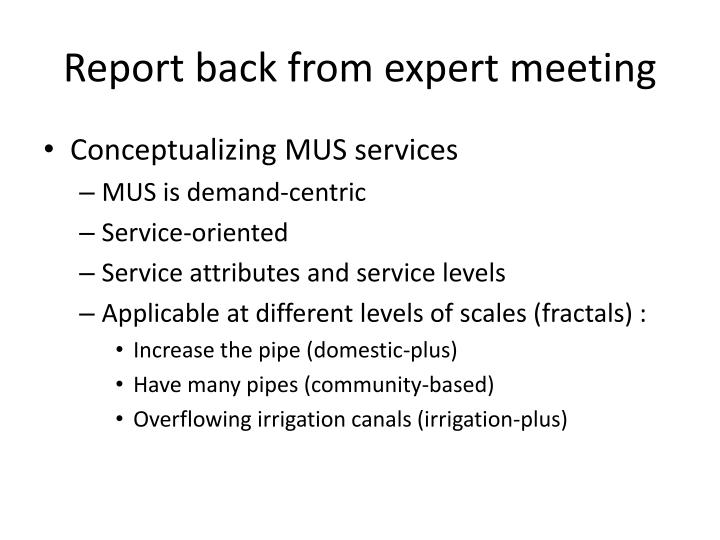 Report back from expert meeting